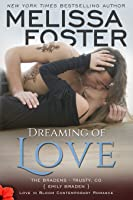 Dreaming of Love (The Bradens at Trusty, Book Five)