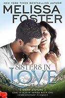 Sisters in Love (Love in Bloom #1, Snow Sisters #1)