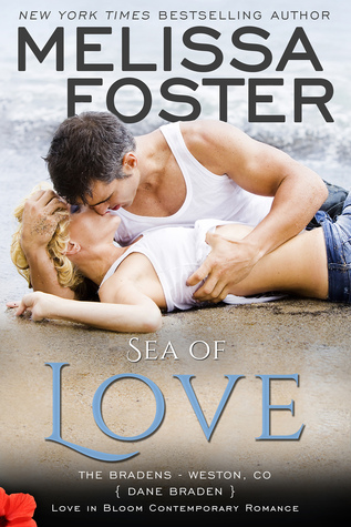 Sea of Love (The Bradens at Weston CO, #4; The Bradens, #4; Love in Bloom, #7)
