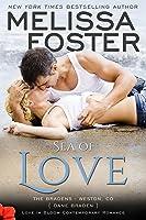 Sea of Love (Love in Bloom #7; Love in Bloom: The Bradens #4; The Bradens at Weston, CO #4)