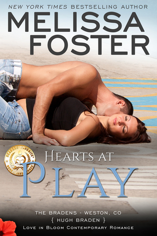 Hearts at Play (The Bradens at Weston CO, #6; The Bradens, #6; Love in Bloom, #9)