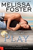 Hearts at Play (Love in Bloom, #9, The Bradens, #6)