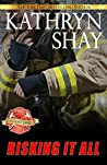 Risking It All (Rockford Fire Department, #2)