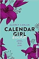 Berührt: April / Mai / Juni (Calendar Girl #4-6)