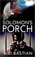 Solomon's Porch: A Christian Suspense Novel