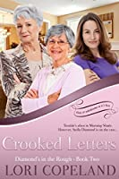 Crooked Letters (Diamonds in the Rough Book 2)