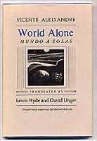 World Alone / Mundo E Solas