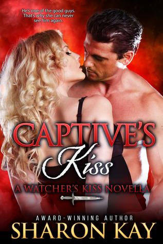 Captive's Kiss (Watcher's Kiss #3)