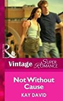 Not Without Cause (The Operatives #4)