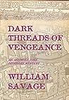 Dark Threads of Vengeance (Ashmole Foxe #2)