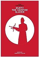 Fan Phenomena: Buffy the Vampire Slayer
