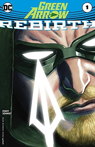 Green Arrow: Rebirth #1