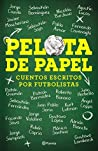 Pelota de papel by Sebastián Dominguez