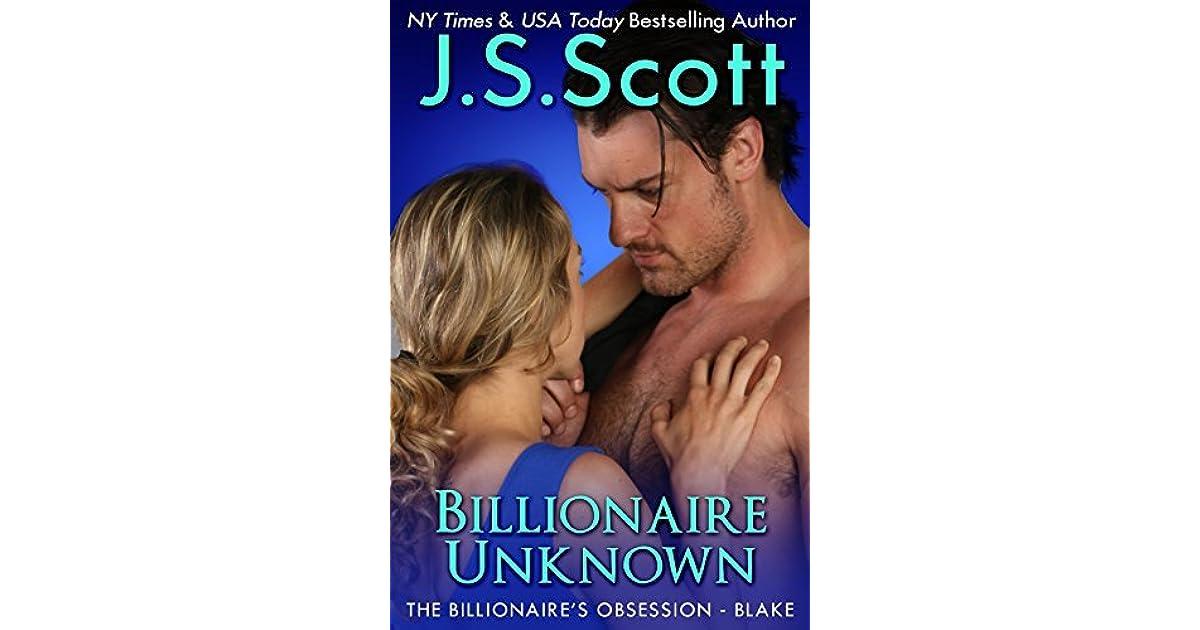 Billionaire Unknown  Blake By J S  Scott