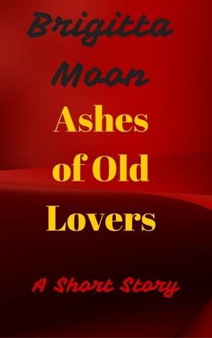 Ashes of Old Lovers