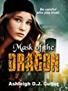 Mask of the Dragon (Rise of the Dragonfly, #1)