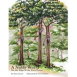 A Nutty World: On the Edge of the Rain Forest