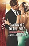 Saying Yes to the Boss (Dynasties: The Newports, #1)