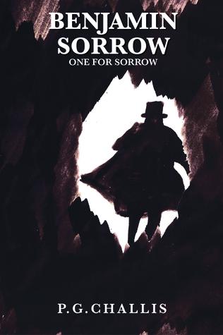 Benjamin Sorrow: One for Sorrow