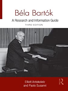 Béla Bartók: A Research and Information Guide