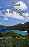 Quest for the Virgins: A True Caribbean Sailing Adventure