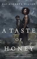 A Taste of Honey (The Sorcerer of the Wildeeps, #2)