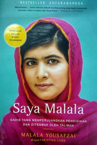 Saya Malala: Gadis Yang Memperjuangkan Pendidikan Dan Ditembak Oleh Taliban