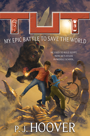 Tut: My Epic Battle to Save the World (Tut: My Immortal Life #2)