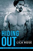 Hiding Out (Hawks MC Caroline Springs Charter, #2)