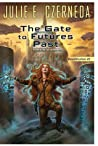 The Gate To Futures Past (Reunification #2)
