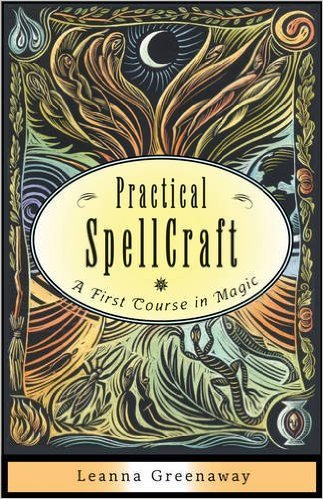 Practical Spellcraft A First Course in Magic