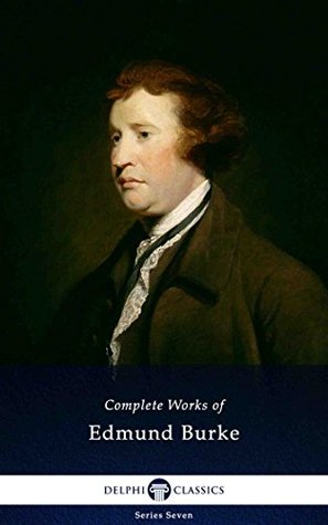 Complete Works of Edmund Burke by Edmund Burke