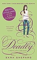 Deadly (Pretty Little Liars Book 14)