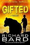 Gifted, a Brainrush Novella (Brainrush, #5.5)