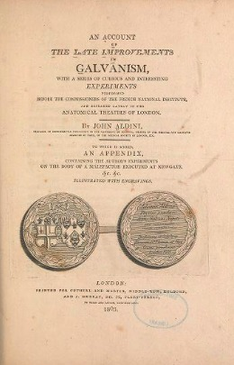 An Account of the Late Improvements in Galvanism