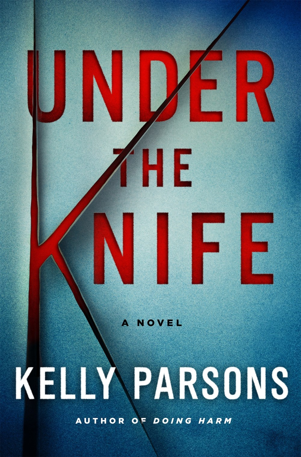 Under the Knife by Kelly  Parsons