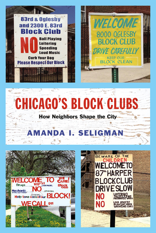 Chicago's Block Clubs: How Neighbors Shape the City
