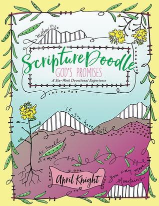 ScriptureDoodle God's Promises: A Jump-Start into Creative Expression of God's Faithfulness