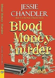 Blood Money Murder (A Shay O'Hanlon Caper, #5)
