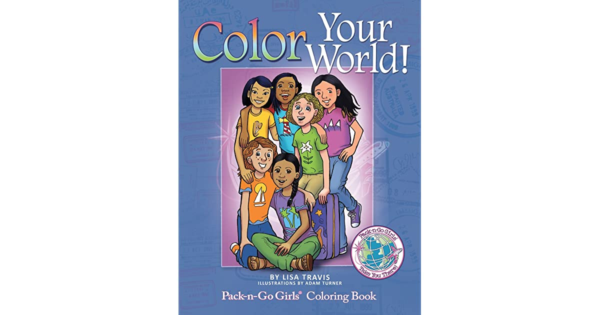 Color Your World: Pack-n-Go Girls Coloring Book by Lisa Travis