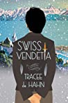 Swiss Vendetta (Agnes Luthi Mysteries #1)