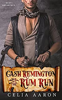 Cash Remington and the Rum Run