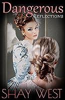 Dangerous Reflections (Adventures of Alexis Davenport Book 1)