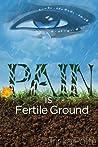 Pain is Fertile Ground