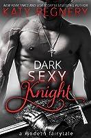 Dark Sexy Knight