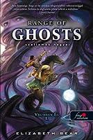 Range of Ghosts - Szellemek hegyei (Végtelen Ég, #1)