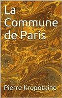 La Commune de Paris (Essais t. 16)