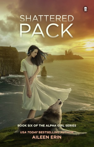 Shattered Pack by Aileen Erin