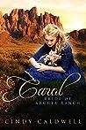 Carol (Wild West Frontier Brides, #6)
