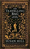 The Travelling Bag And Other Ghostly Stories by Susan Hill